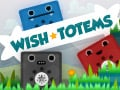 Wish Totems online hra