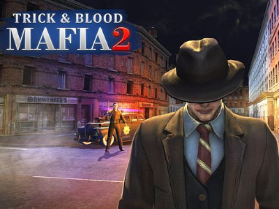 Mafia Trick & Blood 2 online game