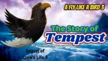 A Fly Like a Bird 3 Story - Tempest Story - The Movie